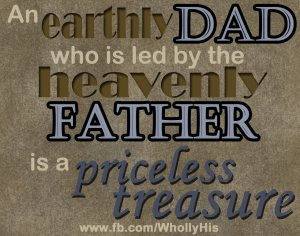 Earthly Dad WhollyHis