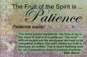*Fruit:Patience
