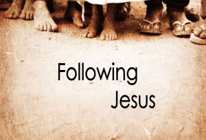 *Following Jesus