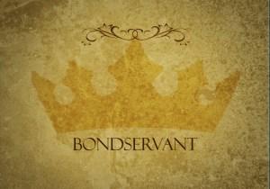 *bondservant