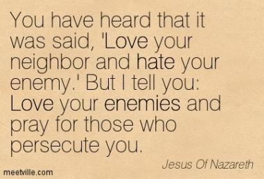 Quotation-Jesus-Of-Nazareth-love-hate-enemies-Meetville-Quotes-130590